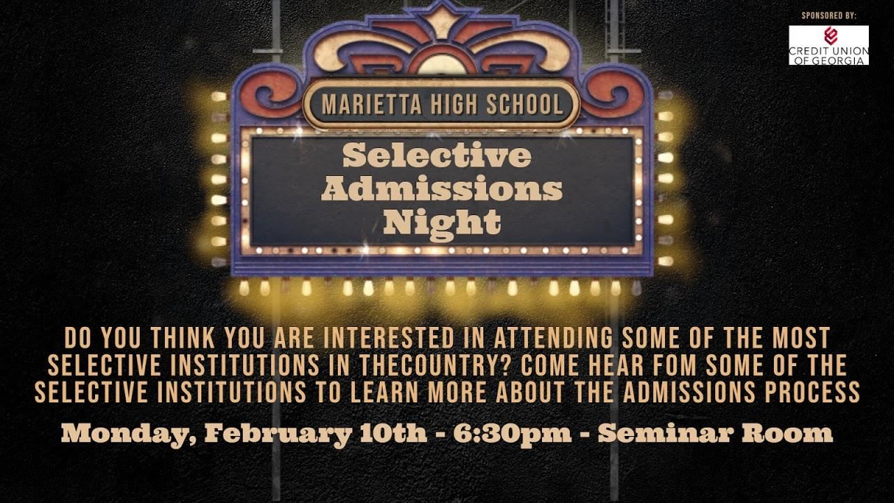 Selective Admissions Night February 10th at 6:30pm in the Seminar Room
