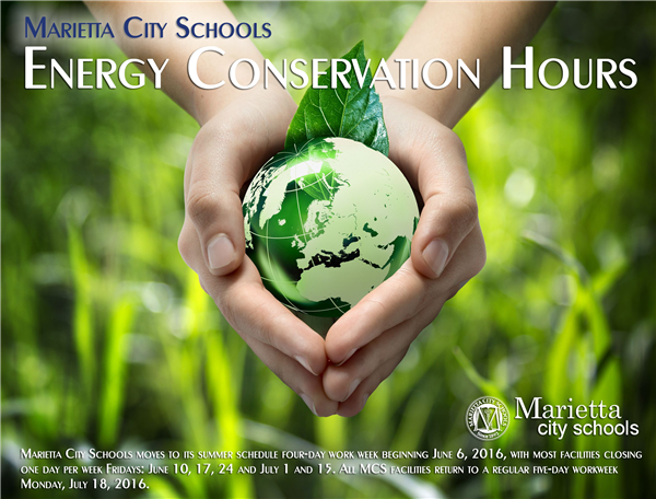 06/03 Energy Conservation – Summer Hours Marietta Schools, Facilities & Central Office