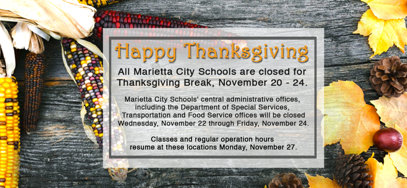 Marietta City Schools closed for Thanksgiving break, November 20 - November 24