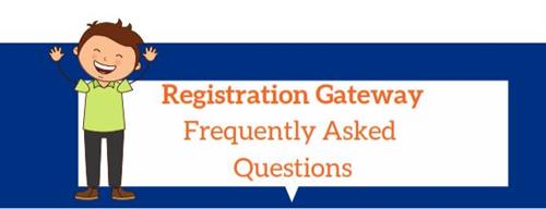 Registration Gateway FAQ
